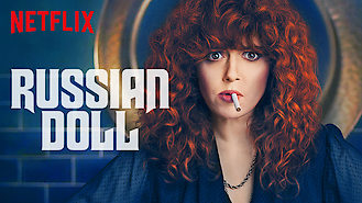 Russian Doll (2019) on Netflix in Finland